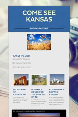 Come See Kansas