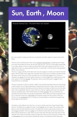Sun, Earth , Moon