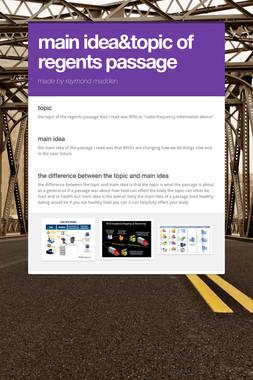 main idea&topic of regents passage