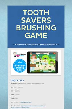 Tooth savers Brushing Game