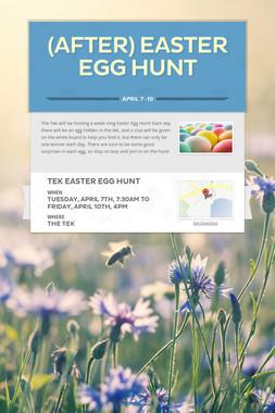 (After) Easter Egg Hunt
