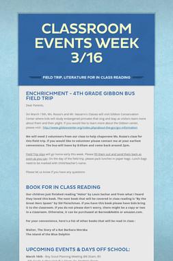 Classroom Events Week 3/16