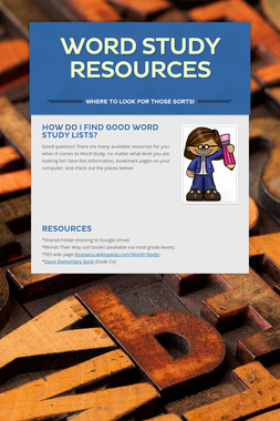Word Study Resources