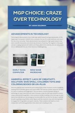 MGP Choice: Craze over technology
