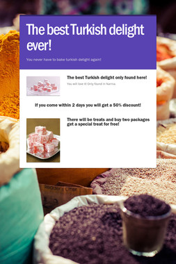 The best Turkish delight ever!
