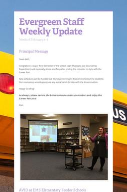 Evergreen Staff Weekly Update