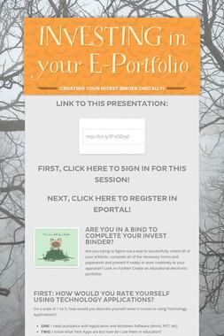 INVESTING in your E-Portfolio