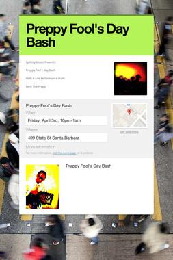 Preppy Fool's Day Bash