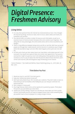 Digital Presence: Freshmen Advisory