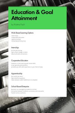 Education & Goal Attainment