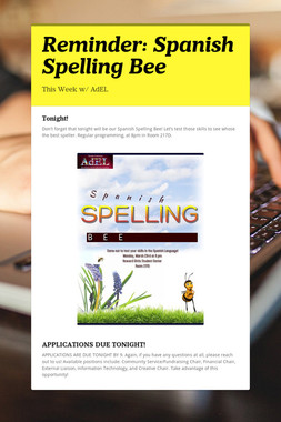 Reminder: Spanish Spelling Bee