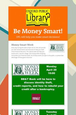 Be Money Smart!