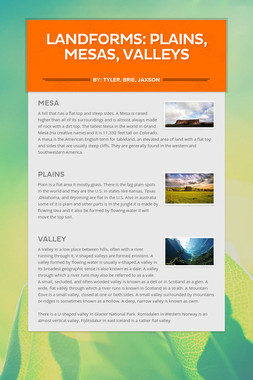 Landforms: Plains, Mesas, Valleys