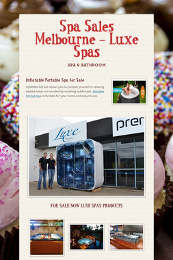 Spa Sales Melbourne - Luxe Spas