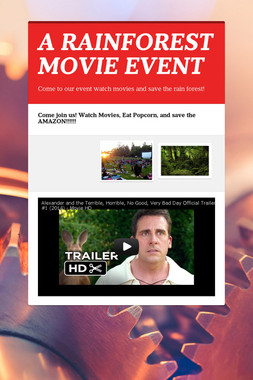 A RAINFOREST MOVIE EVENT