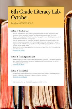 6th Grade Literacy Lab- October