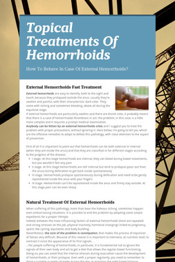 Topical Treatments Of Hemorrhoids