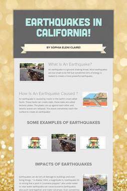 EARTHQUAKES IN CALIFORNIA!