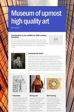 Museum of upmost high quality art