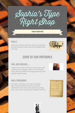 Sophia's Type Right Shop