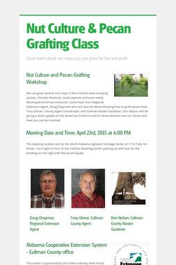 Nut Culture & Pecan Grafting Class