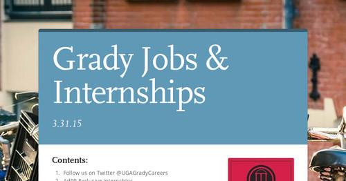 Grady Jobs & Internships   Smore Newsletters for Education