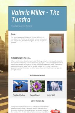 Valarie Miller - The Tundra