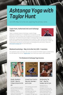 Ashtanga Yoga with Taylor Hunt
