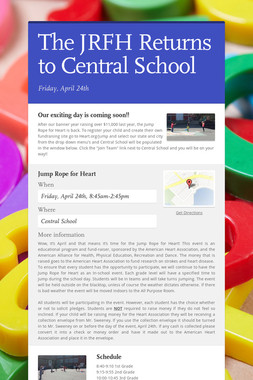 The JRFH Returns to Central School