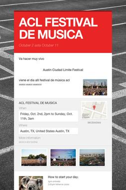 ACL FESTIVAL DE MUSICA