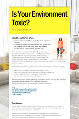 Is Your Environment Toxic?
