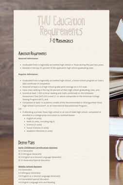 TWU Education Requirements
