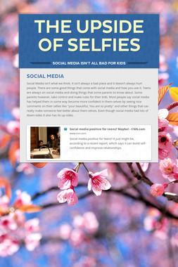 The upside of selfies