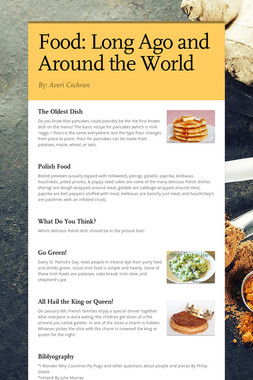 Food: Long Ago and Around the World