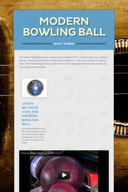 Modern Bowling Ball