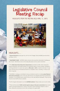 Legislative Council Meeting Recap