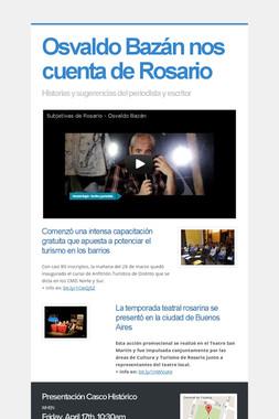 Osvaldo Bazán nos cuenta de Rosario