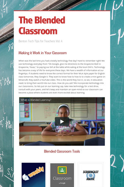 The Blended Classroom