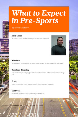 What to Expect in Pre-Sports