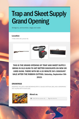 Trap and Skeet Supply Grand Opening