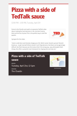 Pizza with a side of TedTalk sauce