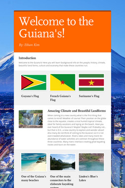 Welcome to the Guiana's!