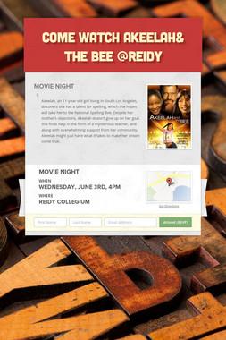 Come Watch Akeelah& the Bee @Reidy