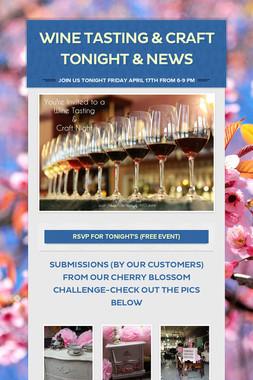 Wine tasting & Craft tonight & news