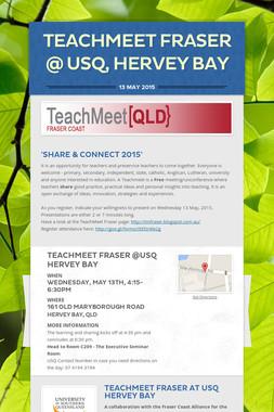 TeachMeet Fraser @ USQ, Hervey Bay