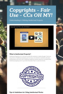 Copyrights - Fair Use - CCs  OH MY!