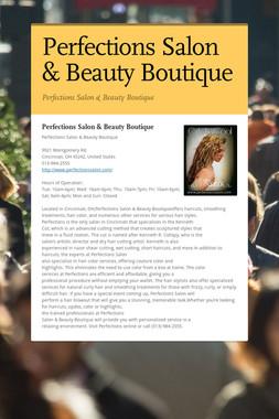 Perfections Salon & Beauty Boutique