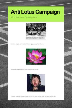 Anti Lotus Campaign