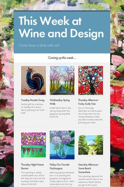 This Week at Wine and Design