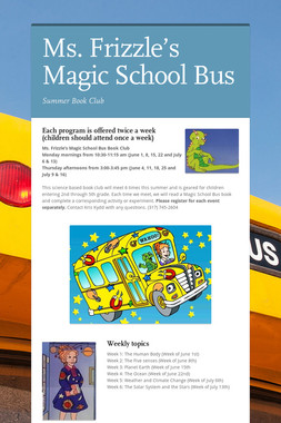 Ms. Frizzle's Magic School Bus